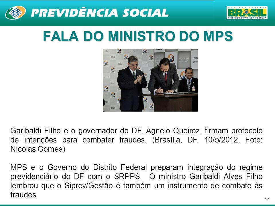 FALA DO MINISTRO DO MPS