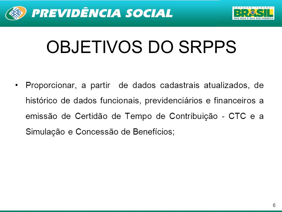OBJETIVOS DO SRPPS