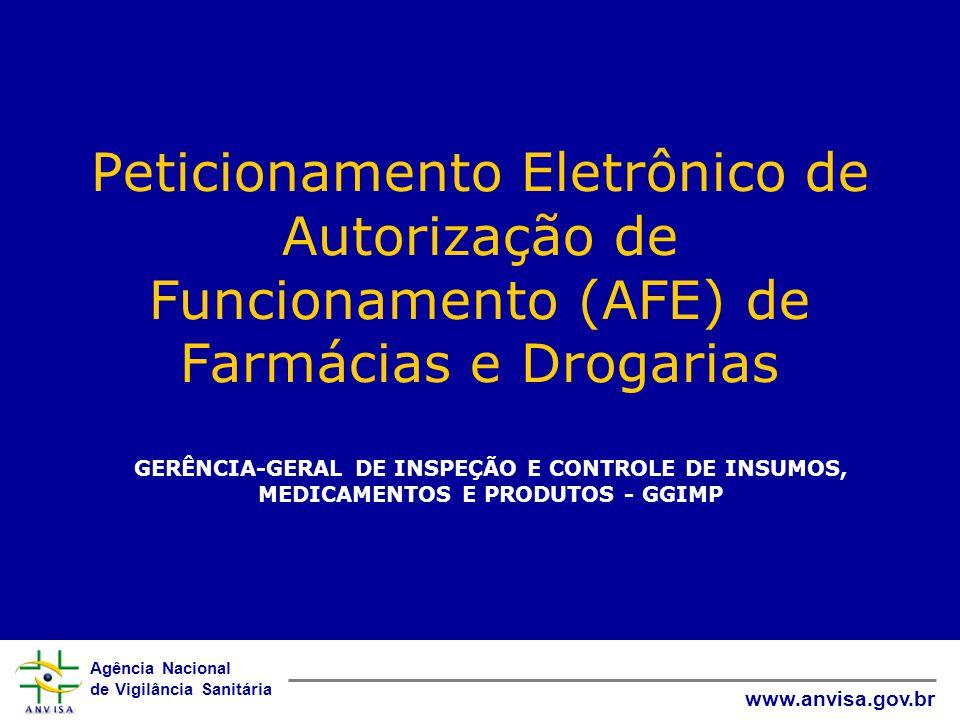 Peticionamento Eletrônico de Autorização de Funcionamento (AFE) de Farmácias e Drogarias