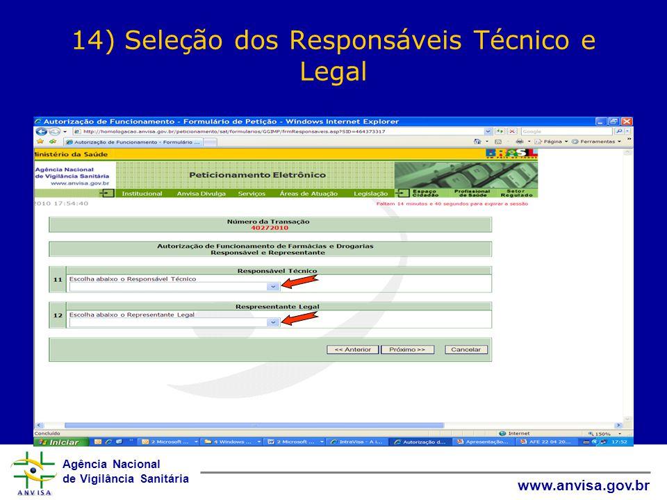 14) Seleção dos Responsáveis Técnico e Legal