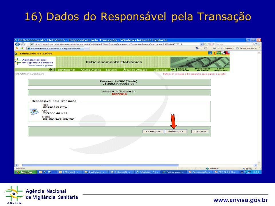 16) Dados do Responsável pela Transação