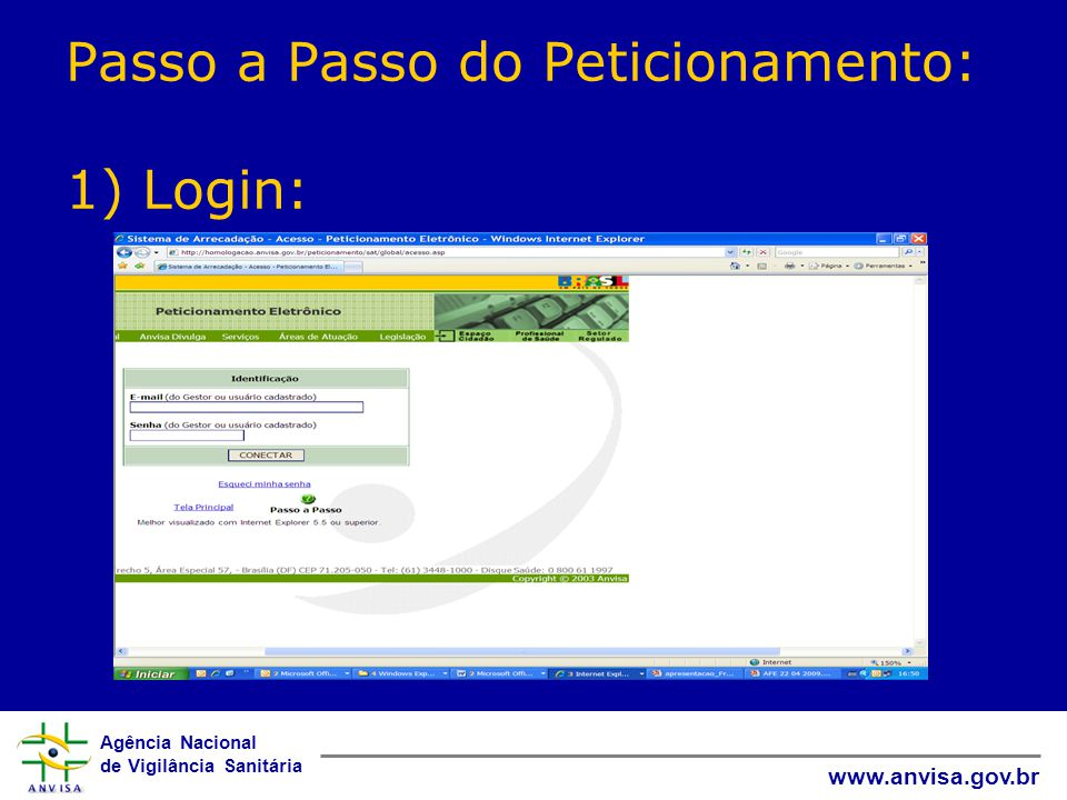 Passo a Passo do Peticionamento: 1) Login: