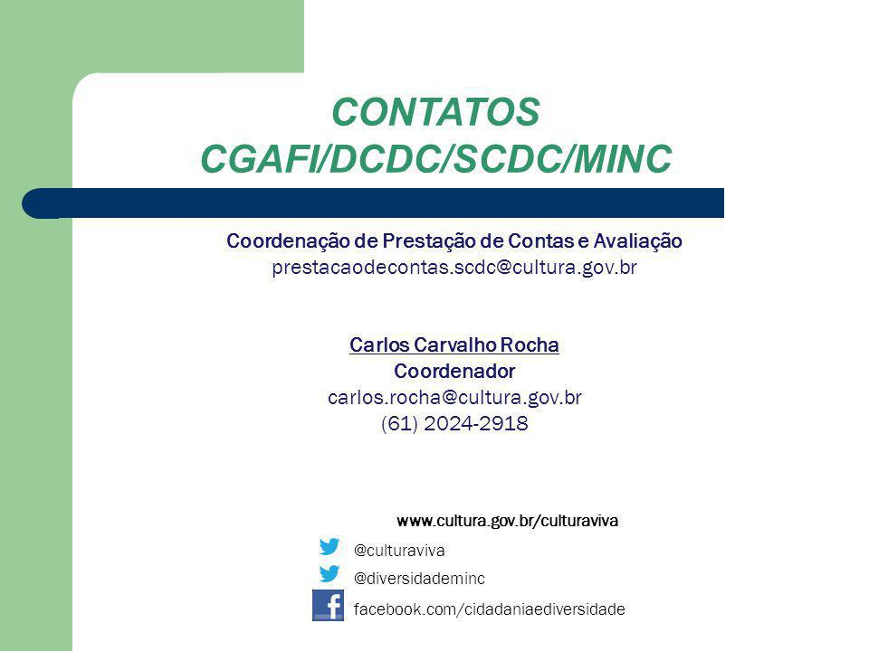 CGAFI/DCDC/SCDC/MINC Coordenação de Prestação de Contas e Avaliação