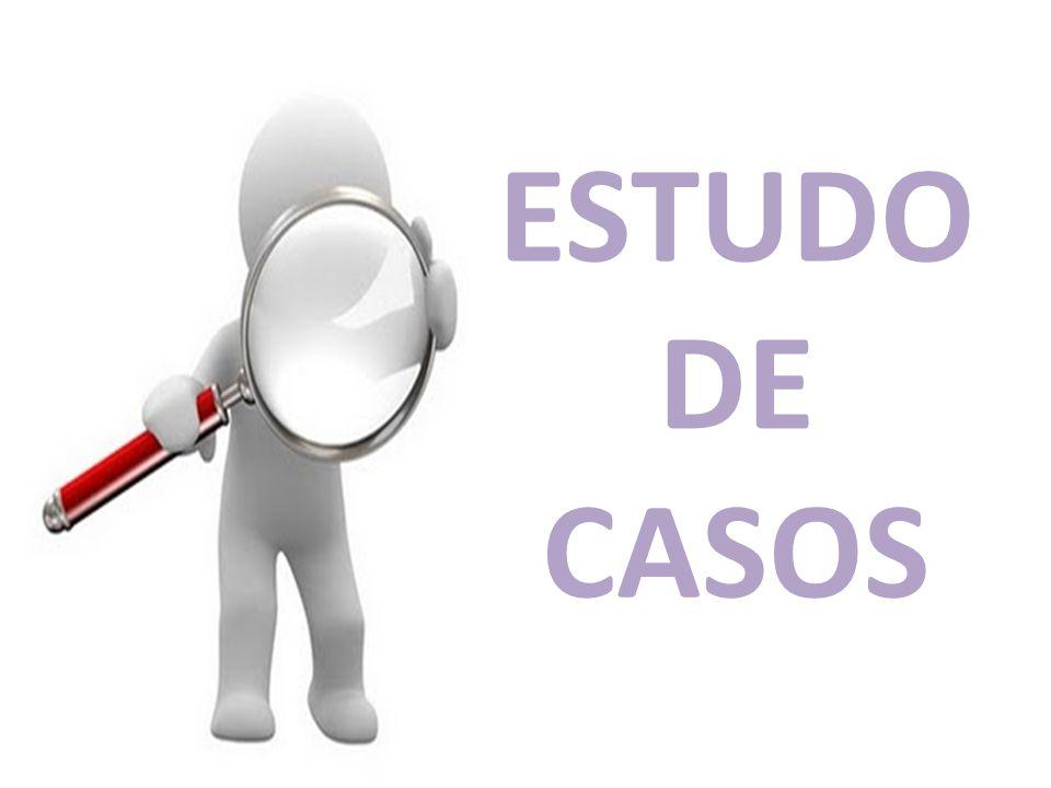 ESTUDO DE CASOS