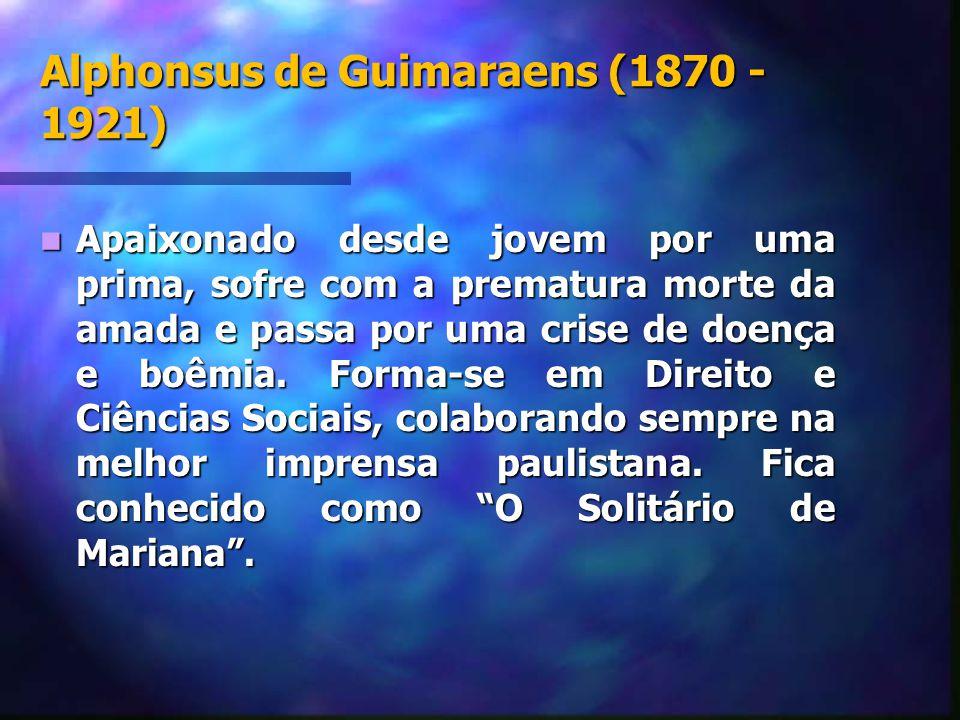 Alphonsus de Guimaraens (1870 -1921)