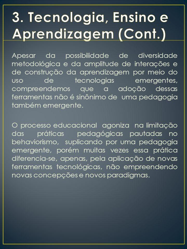 3. Tecnologia, Ensino e Aprendizagem (Cont.)