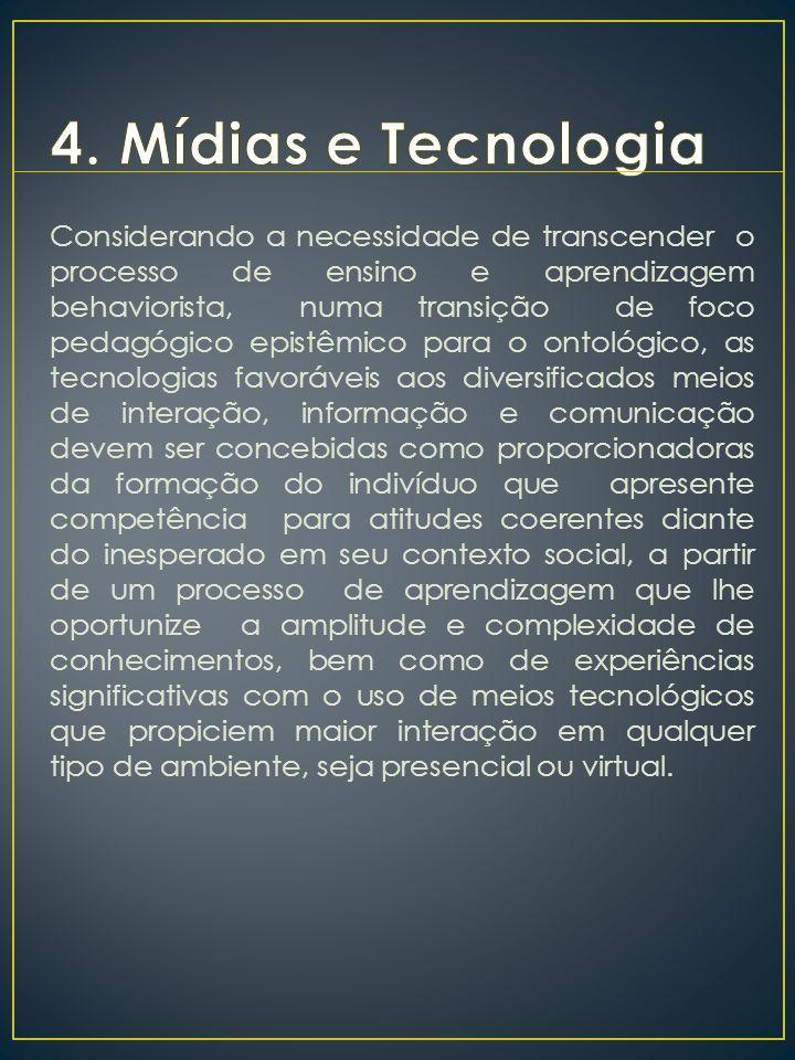 4. Mídias e Tecnologia