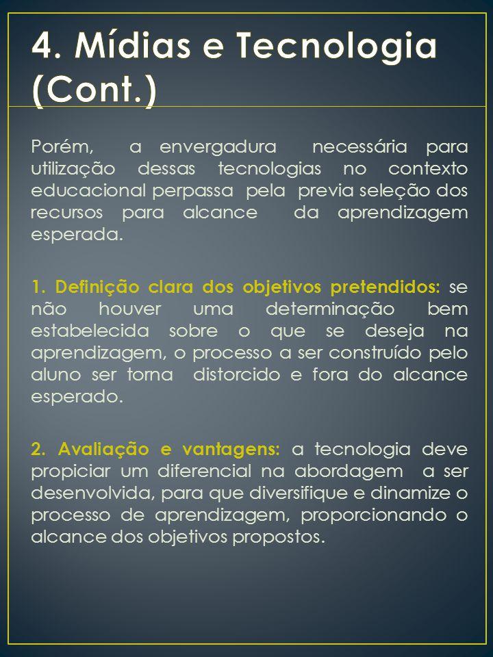4. Mídias e Tecnologia (Cont.)