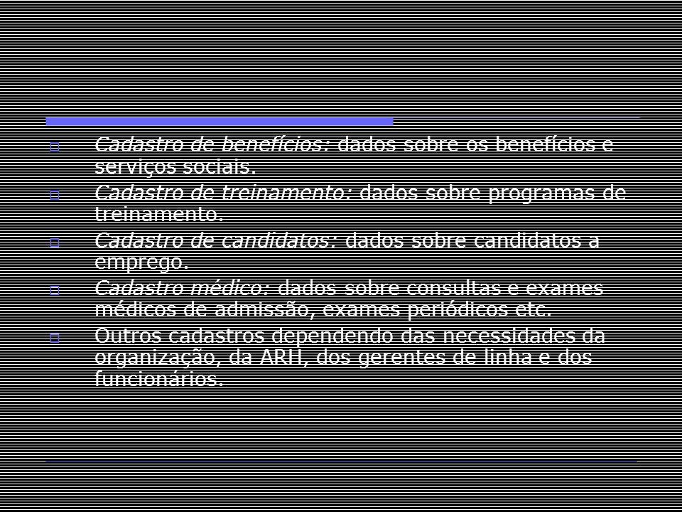 Cadastro de benefícios: dados sobre os benefícios e serviços sociais.