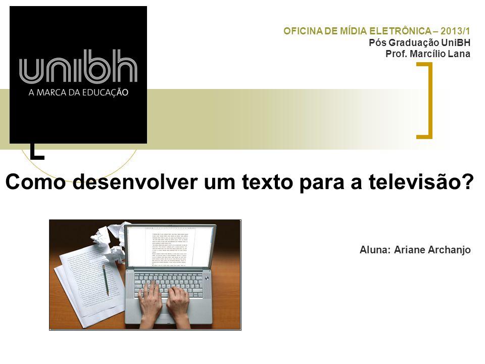 Como desenvolver um texto para a televisão