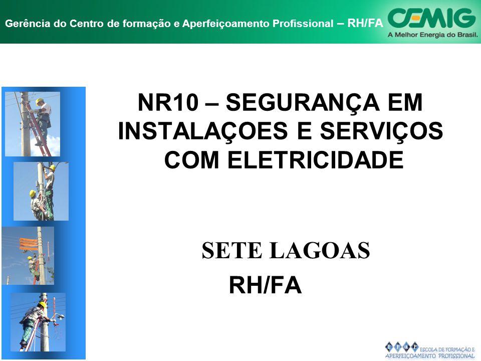 NR10 – SEGURANÇA EM INSTALAÇOES E SERVIÇOS COM ELETRICIDADE
