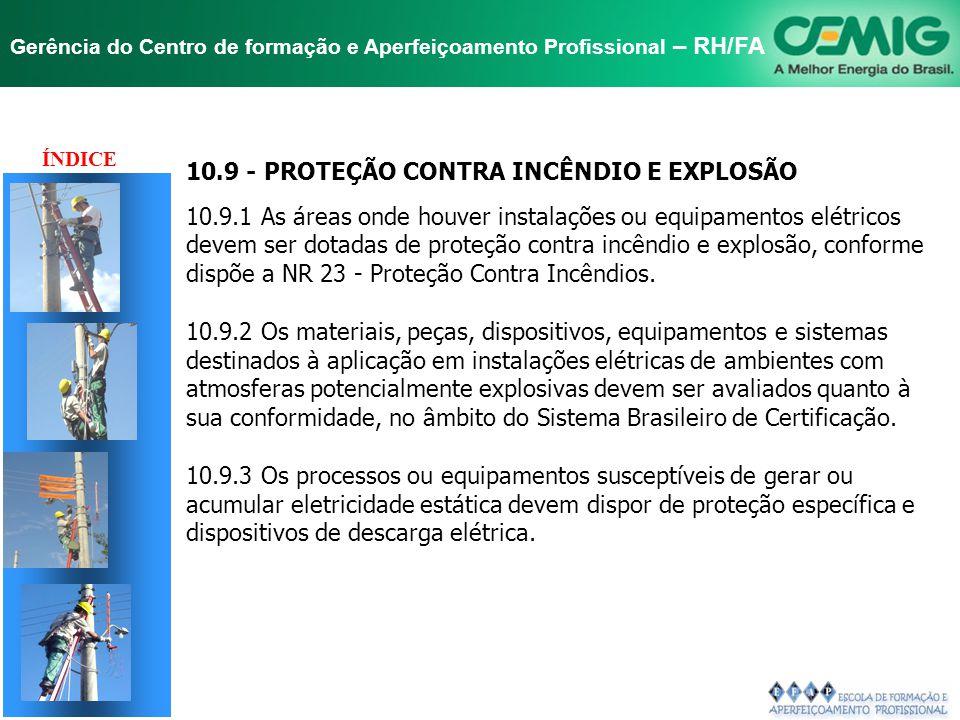 TÍTULO 10.9 - PROTEÇÃO CONTRA INCÊNDIO E EXPLOSÃO