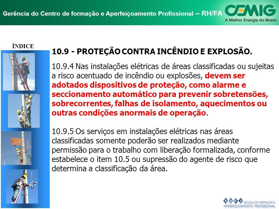 10.9 - PROTEÇÃO CONTRA INCÊNDIO E EXPLOSÃO.