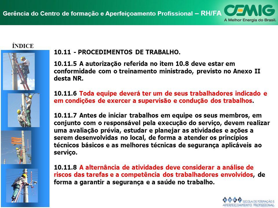 TÍTULO ÍNDICE 10.11 - PROCEDIMENTOS DE TRABALHO.