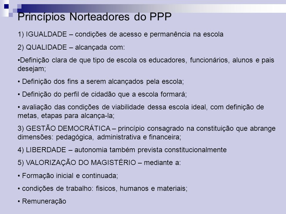 Princípios Norteadores do PPP