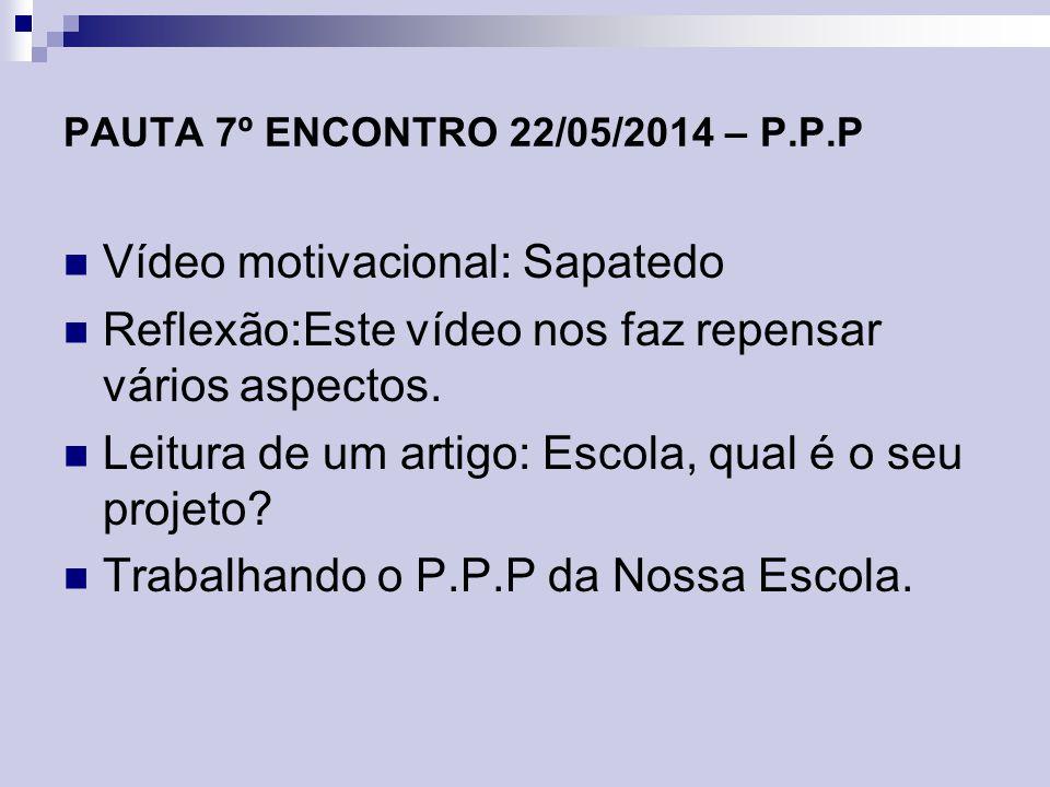 PAUTA 7º ENCONTRO 22/05/2014 – P.P.P