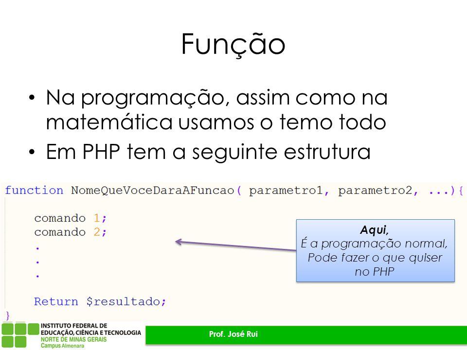 Pode fazer o que quiser no PHP