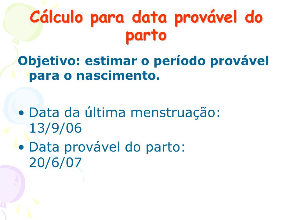 Cálculo para data provável do parto