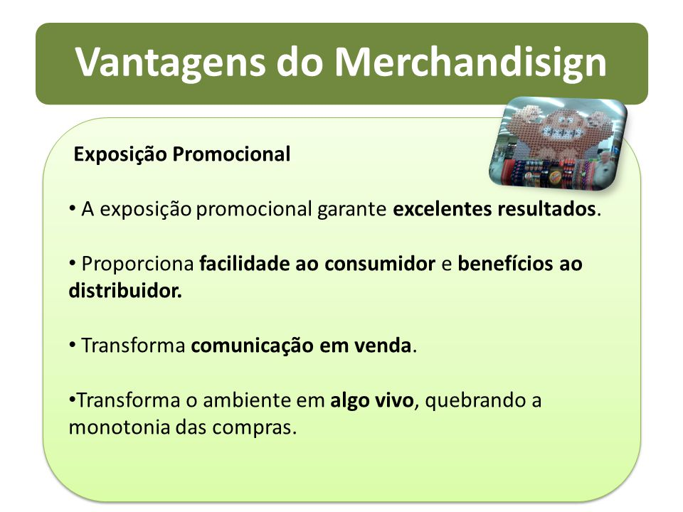 Vantagens do Merchandisign