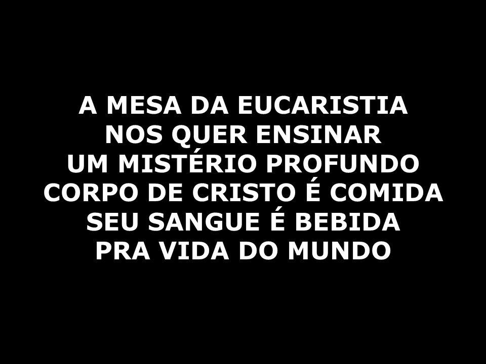 CORPO DE CRISTO É COMIDA