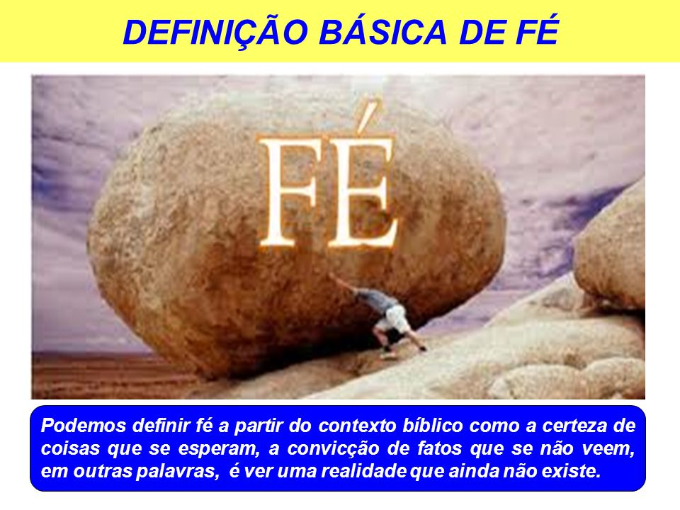DEFINIÇÃO BÁSICA DE FÉ