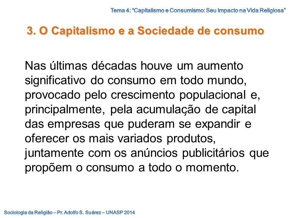 3. O Capitalismo e a Sociedade de consumo