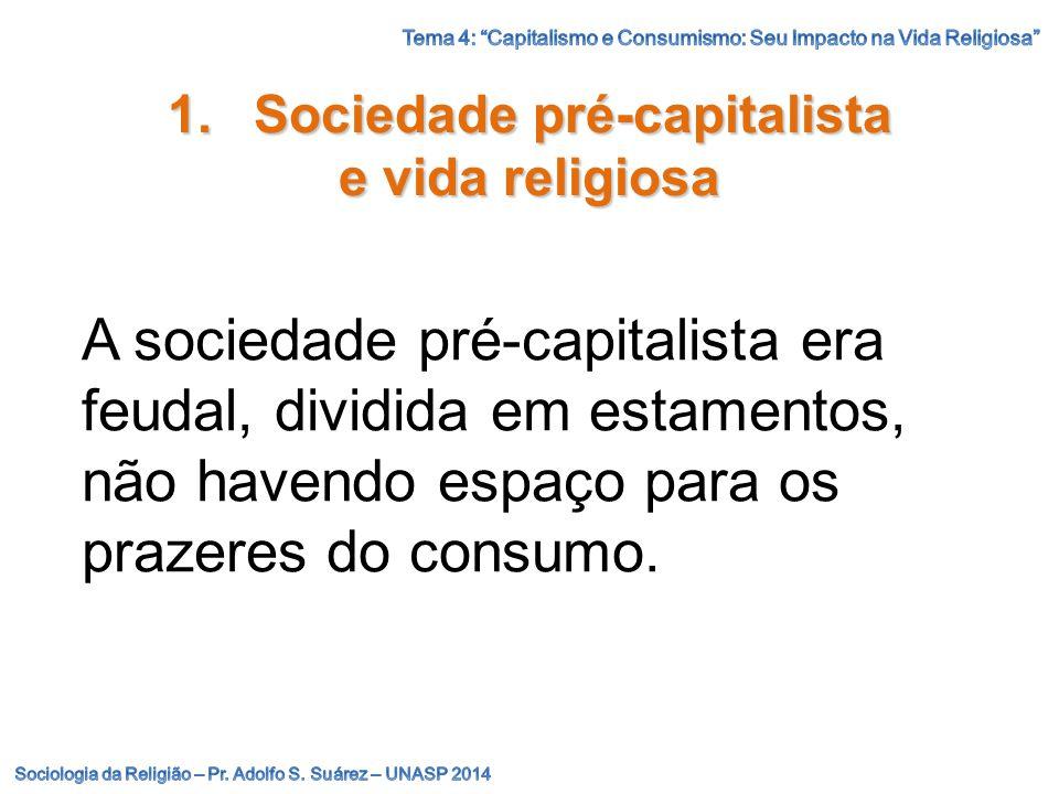 Sociedade pré-capitalista