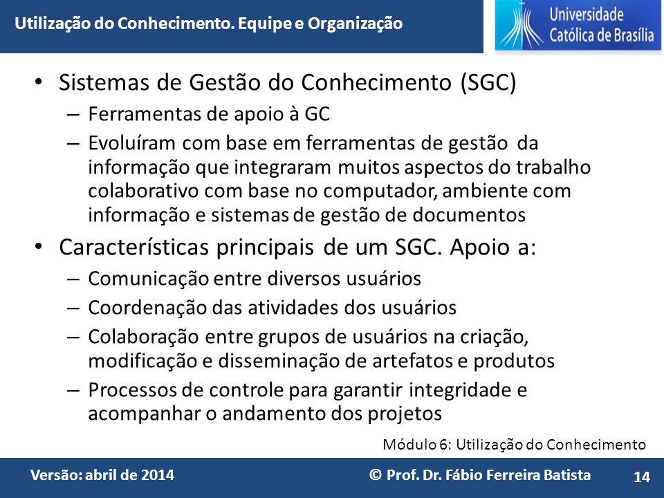 Sistemas de Gestão do Conhecimento (SGC)