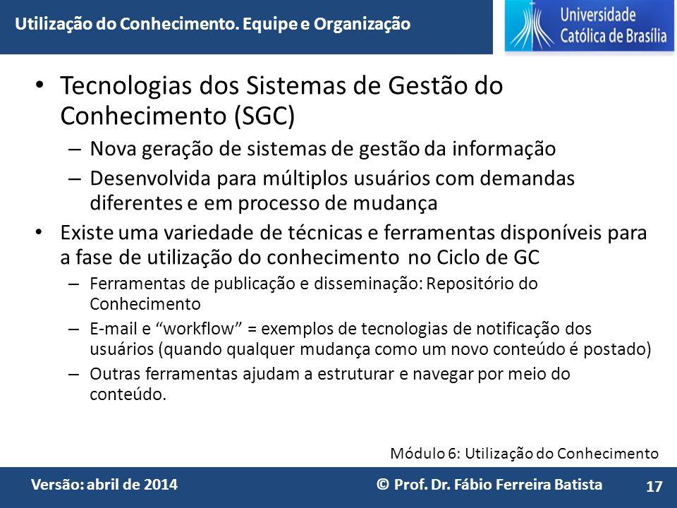 Tecnologias dos Sistemas de Gestão do Conhecimento (SGC)