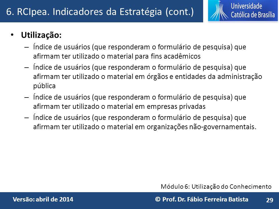 6. RCIpea. Indicadores da Estratégia (cont.)