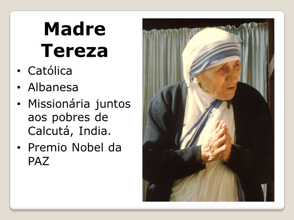 Madre Tereza Católica Albanesa