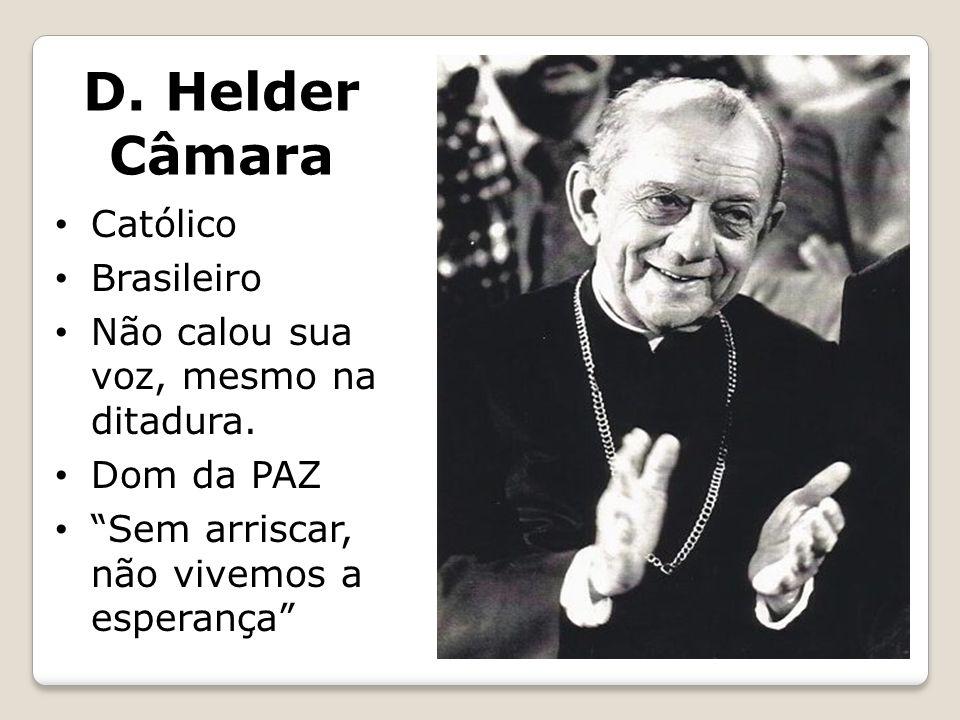 D. Helder Câmara Católico Brasileiro