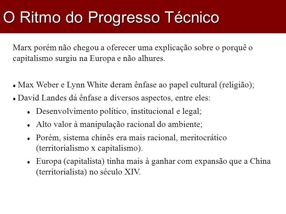 O Ritmo do Progresso Técnico