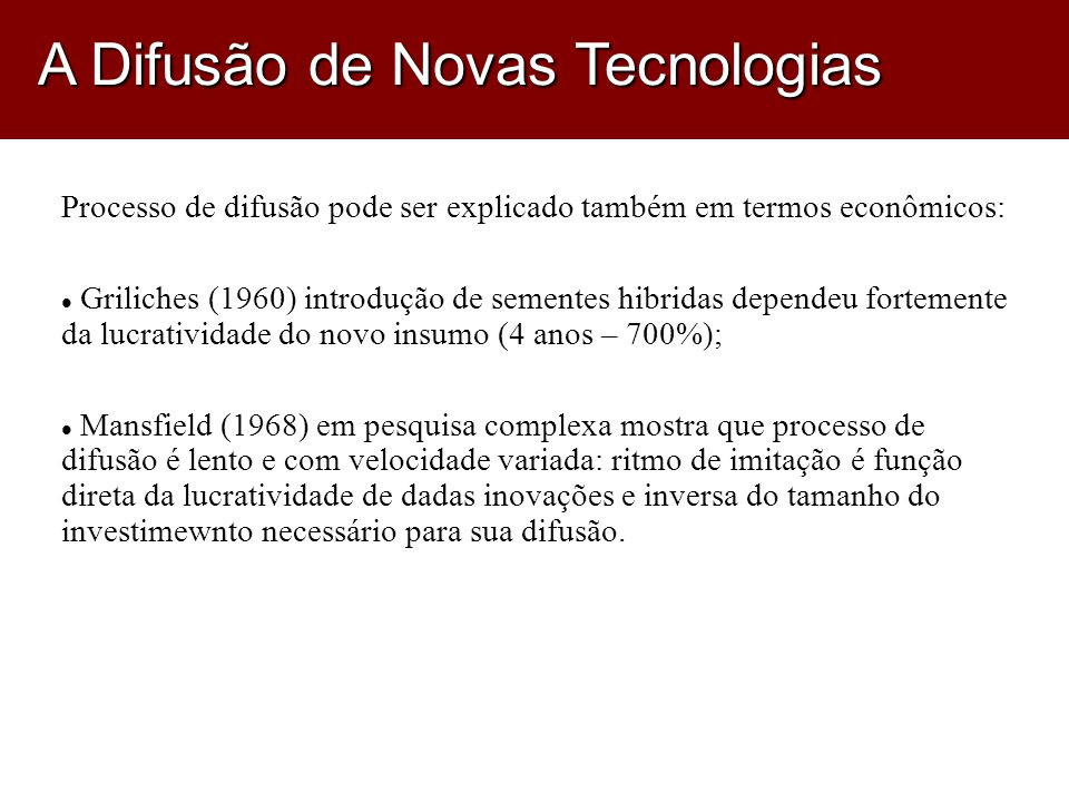 A Difusão de Novas Tecnologias