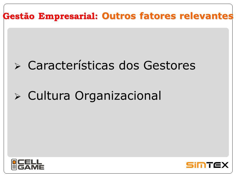 Gestão Empresarial: Outros fatores relevantes