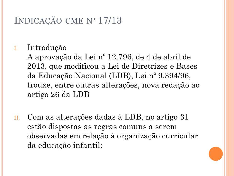 Indicação cme nº 17/13