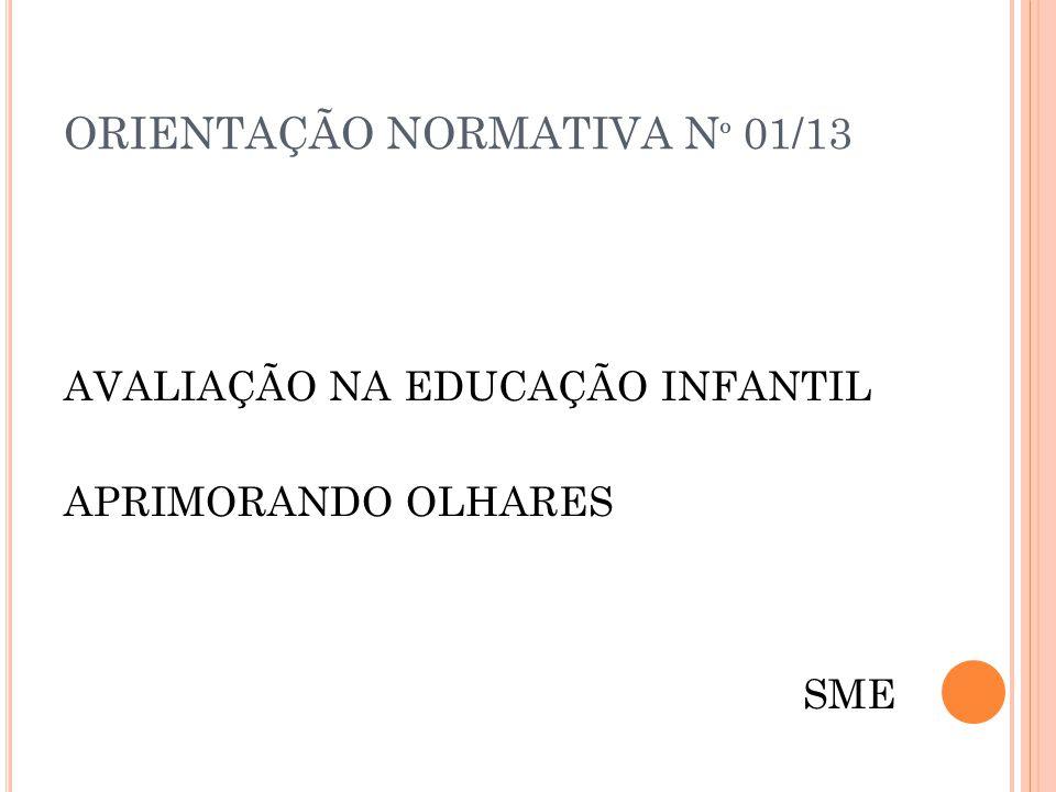 ORIENTAÇÃO NORMATIVA Nº 01/13