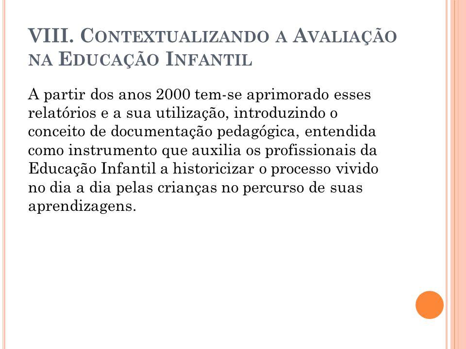 VIII. Contextualizando a Avaliação na Educação Infantil