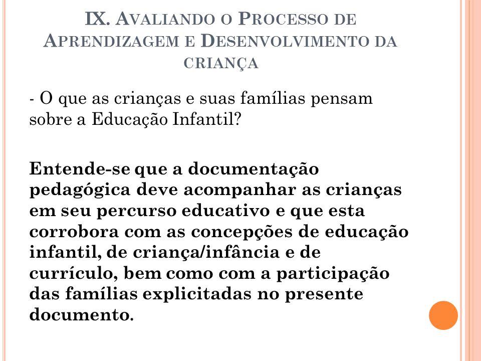 IX. Avaliando o Processo de Aprendizagem e Desenvolvimento da criança