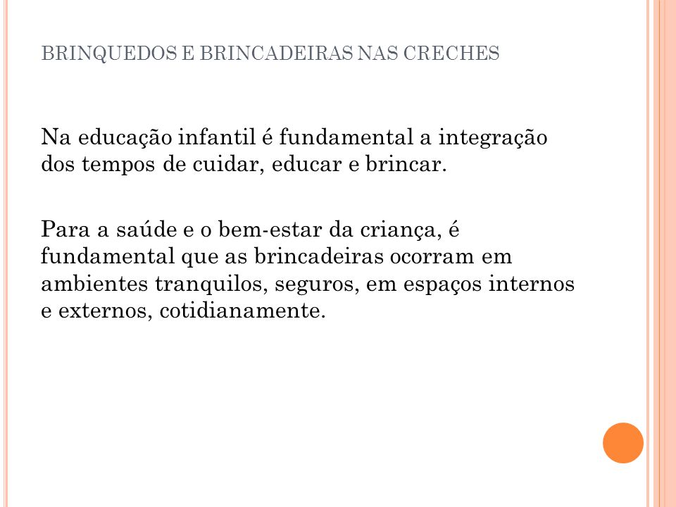BRINQUEDOS E BRINCADEIRAS NAS CRECHES