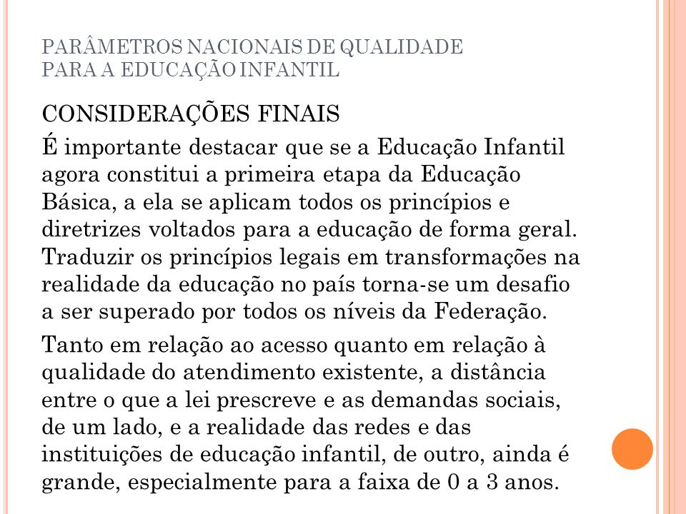 PARÂMETROS NACIONAIS DE QUALIDADE PARA A EDUCAÇÃO INFANTIL