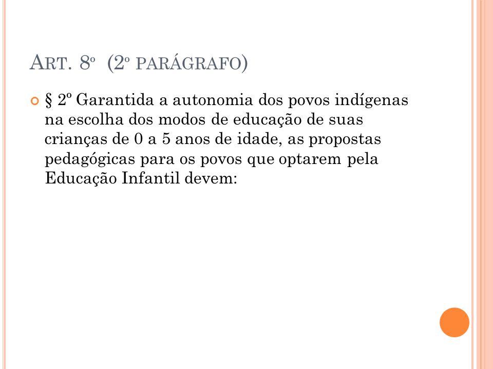 Art. 8º (2º parágrafo)