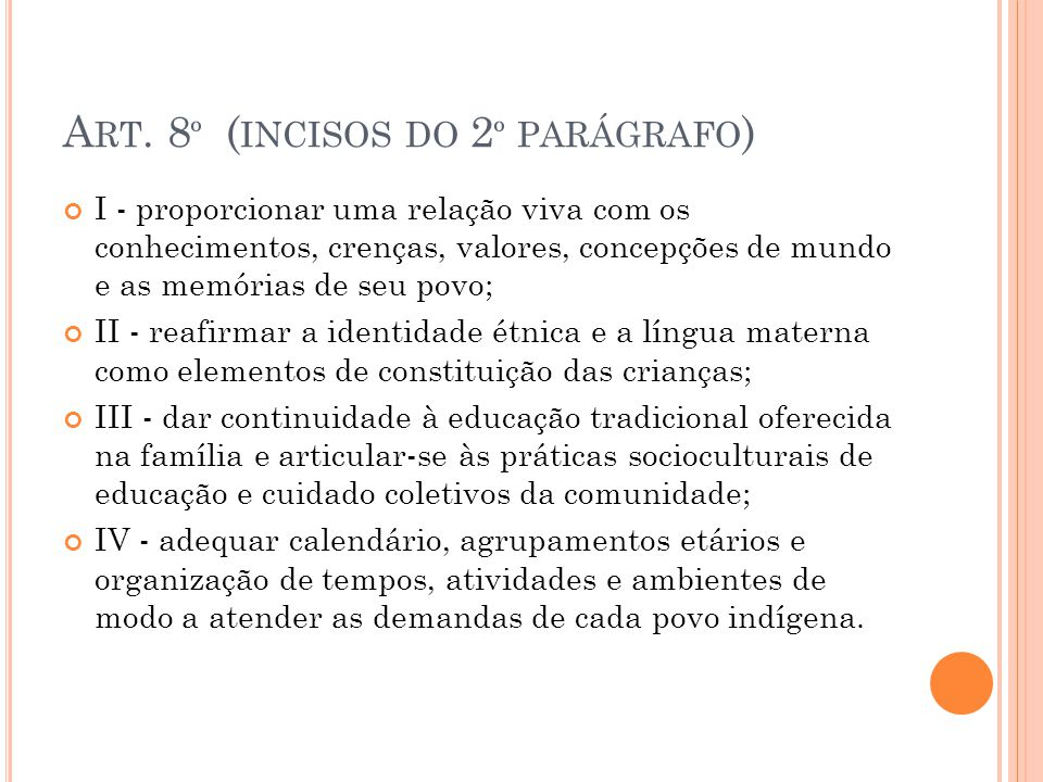 Art. 8º (incisos do 2º parágrafo)
