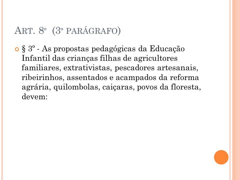 Art. 8º (3º parágrafo)