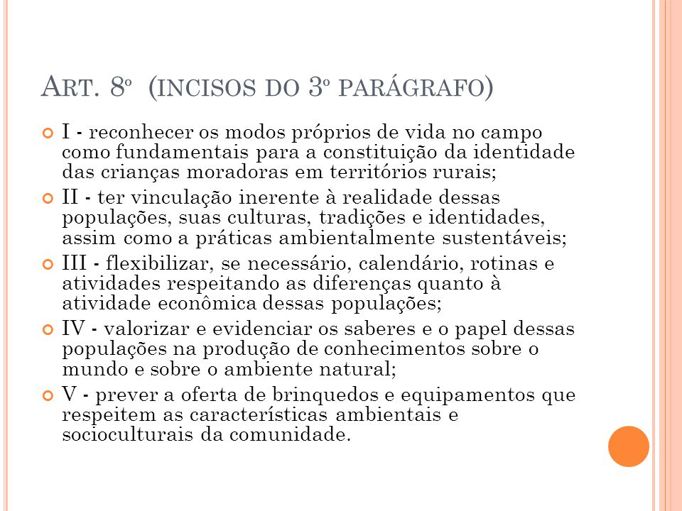 Art. 8º (incisos do 3º parágrafo)