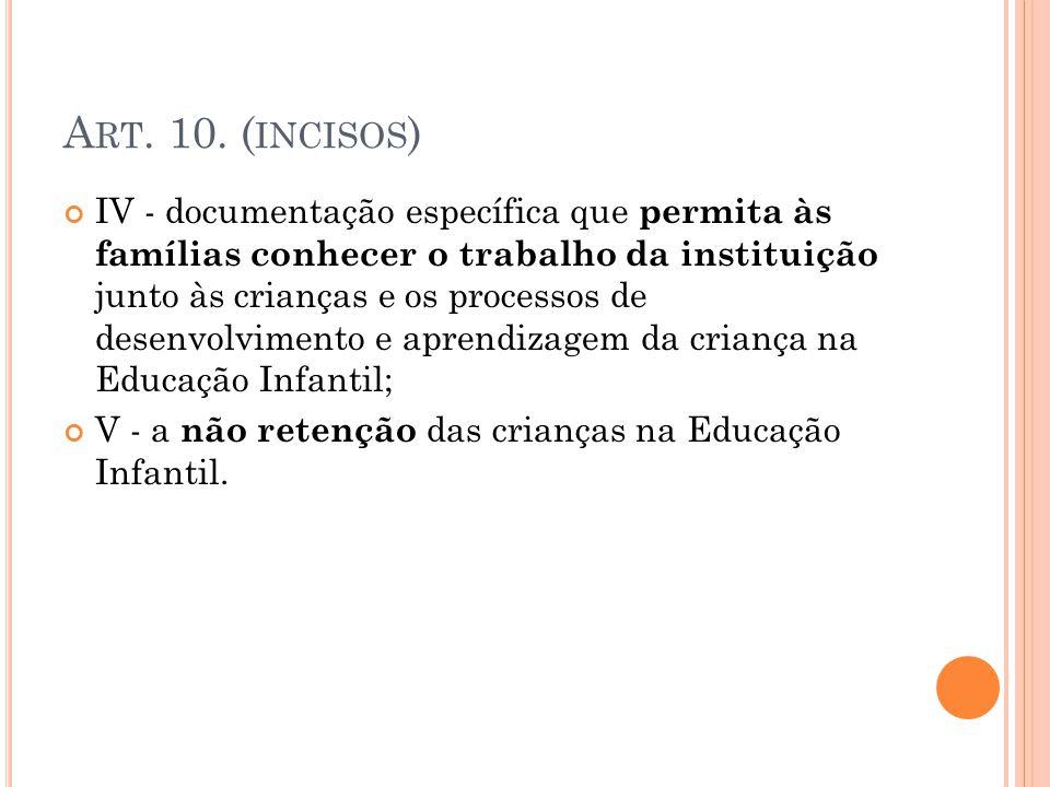 Art. 10. (incisos)