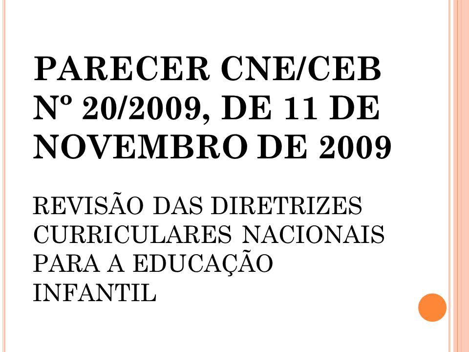PARECER CNE/CEB Nº 20/2009, DE 11 DE NOVEMBRO DE 2009