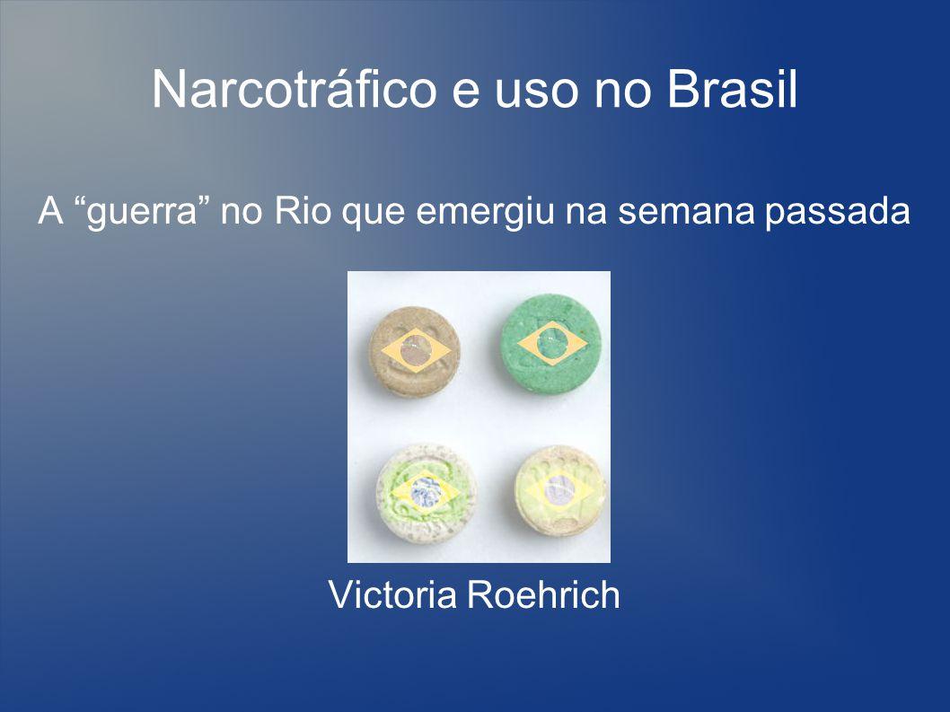 Narcotráfico e uso no Brasil