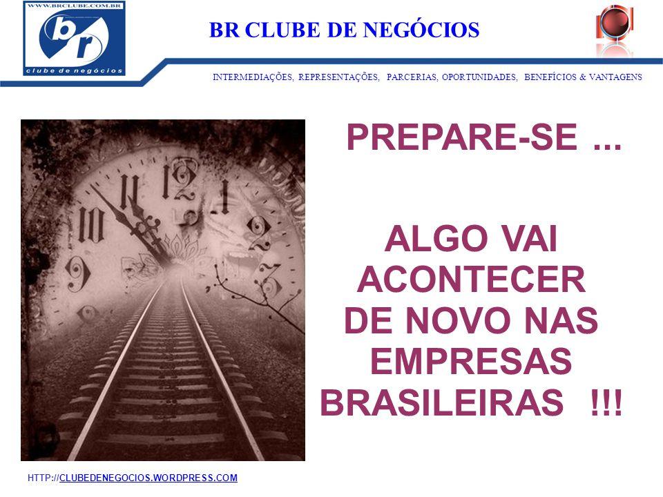 DE NOVO NAS EMPRESAS BRASILEIRAS !!!