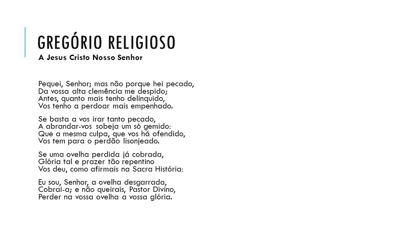 Gregório religioso A Jesus Cristo Nosso Senhor